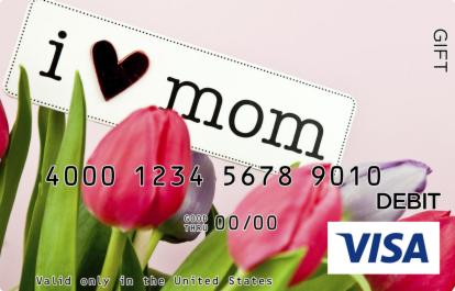 I Love Mom Visa Gift Card