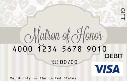 Matron of Honor Visa Gift Card