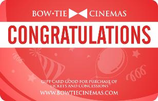 Bow Tie Cinemas eGift Card