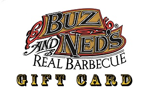 Buz and Ned's Real Barbecue eGift Card
