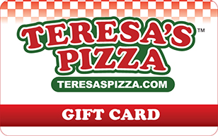 Teresa's Pizza eGift Card