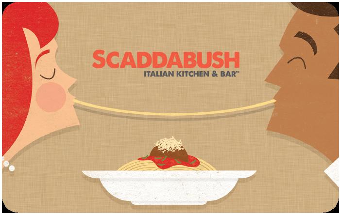 SCADDABUSH Italian Kitchen+Bar eGift Card