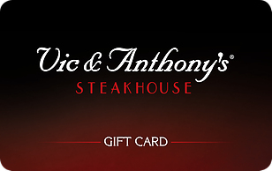 Vic & Anthony's Steakhouse eGift