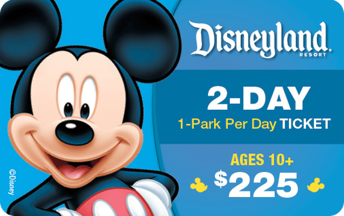 Disneyland® Resort 2-Day 1-Park Per Day Ticket Ages 10+ $225 Gift Card