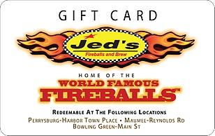 Jed's Fireballs & Brews eGift Card