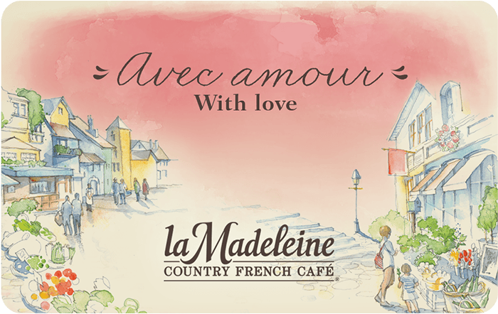 la Madeleine Country French Café eGift Card
