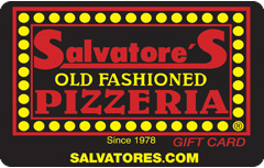 Salvatore's Old Fashioned Pizzeria Gift Card