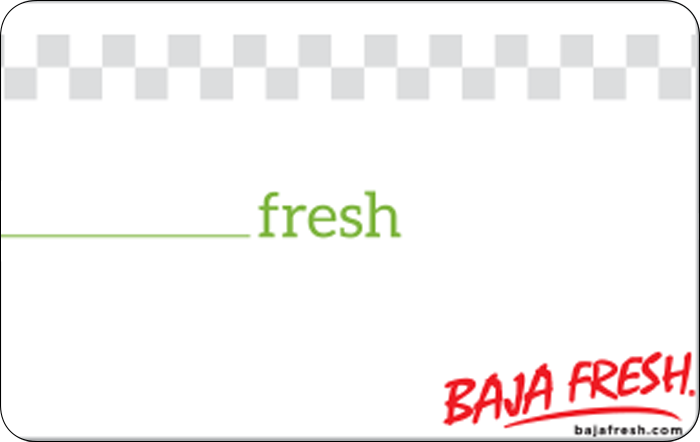 Baja Fresh Mexican Grill Gift Card