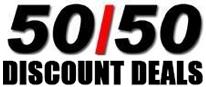 50/50 Discount Deals