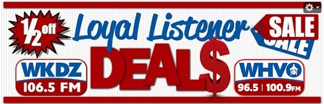 WKDZ-FM / WHVO - Loyal Listener Deals