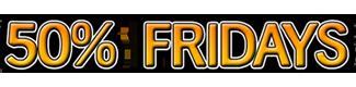 50 Percent Fridays
