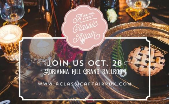 A Classic Affair - 2017 Bridal Event