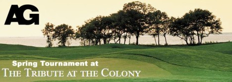 AG Spring Tourney at The Tribute! +Swag Bag worth over $250 feat. Golf Stand Bag and 2 Byron Nelson Tix!