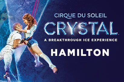 Cirque du Soleil: Crystal - Hamilton