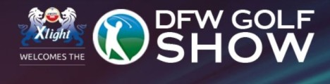 DFW Golf Show Ticket: NEXT Wknd, March 2-4, Back at Market Hall! FREE Parking!