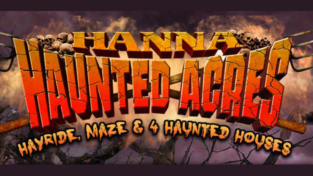 Fast Pass at Hanna Haunted Acres for $29, a $40 Value!