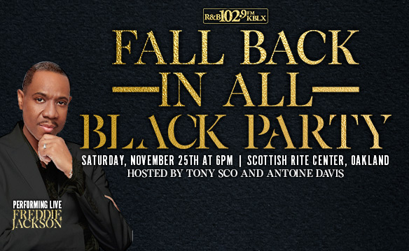 KBLX Fall Back in All Black Party Featuring Freddie Jackson