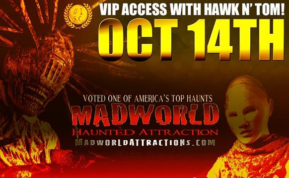 Madworld Hawk and Tom VIP Ticket
