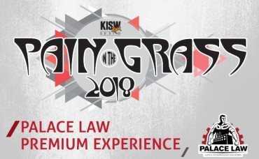 2018 Pain in the Grass KISW/Palace Law Premium Experience