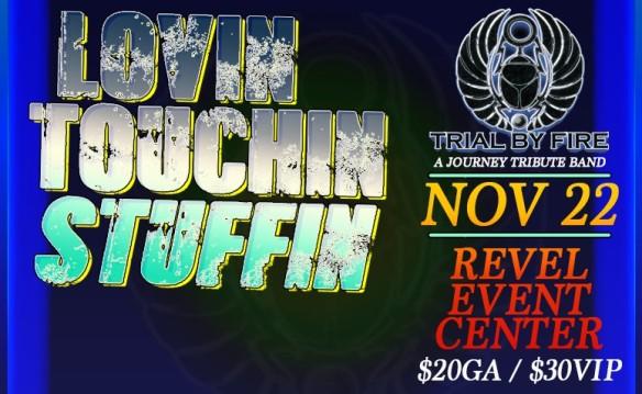 Lovin Touchin Stuffin - Trial by Fire